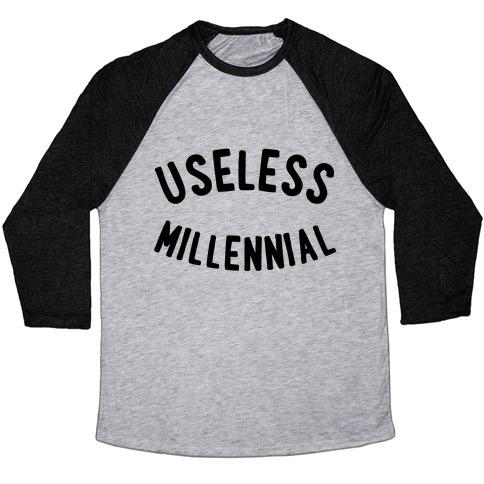 Useless Millennial Baseball Tee