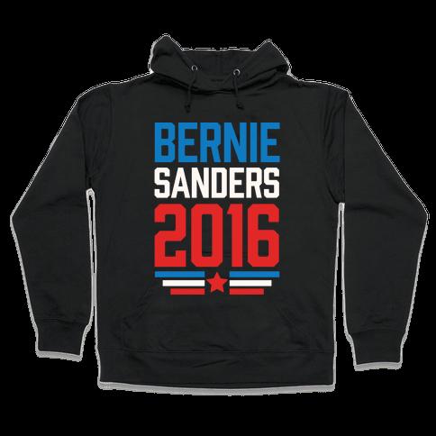 Bernie Sanders 2016 Hooded Sweatshirt