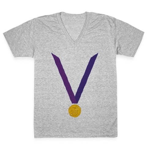 This Medal Means I'm the Shit V-Neck Tee Shirt