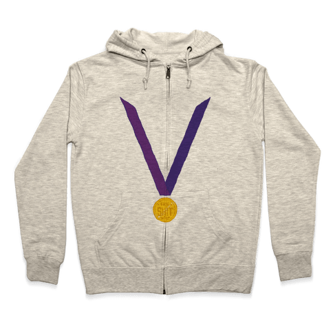 This Medal Means I'm the Shit Zip Hoodie
