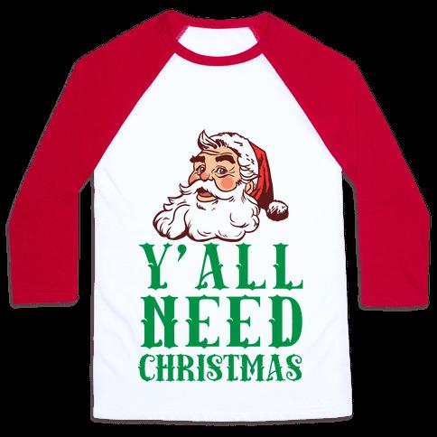 Y'All Need Christmas