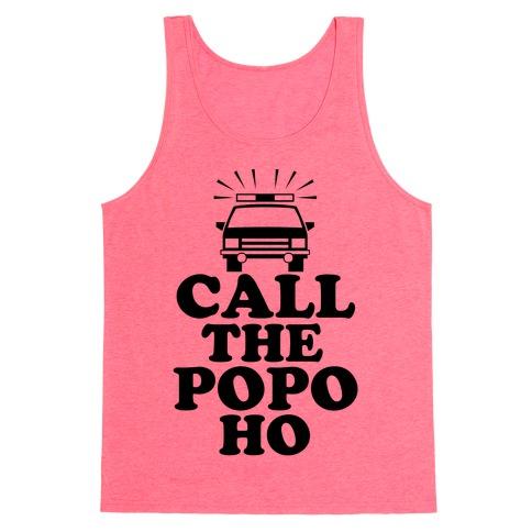 Call The Popo Ho Tank Top