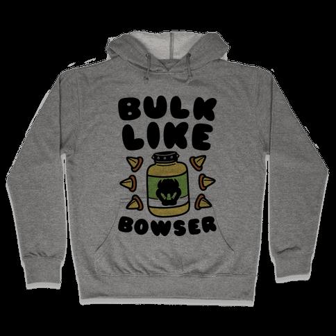 Bulk Like Bowser Hooded Sweatshirt