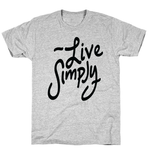 Live Simply Mens T-Shirt