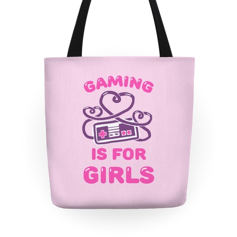 Gaming Is For Girls Tote