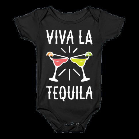 Viva La Tequila Baby Onesy