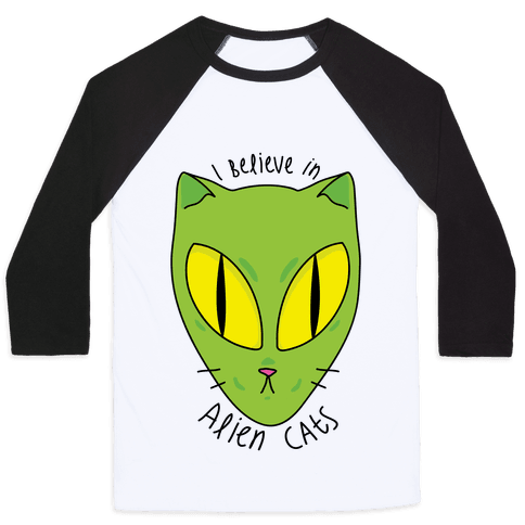 I Believe In Alien Cats