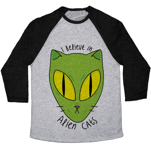 I Believe In Alien Cats Baseball Tee
