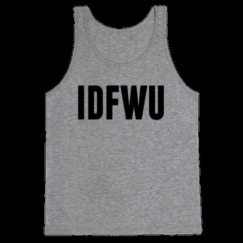 IDFWU Tank Top