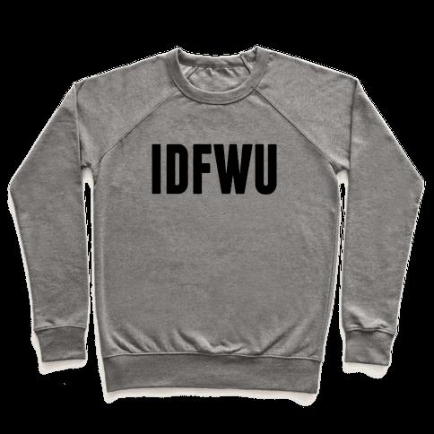 IDFWU Pullover