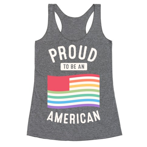 Proud to Be An American Racerback Tank Top