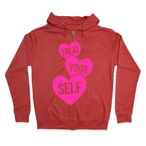 Treat Your Self Zip Hoodie