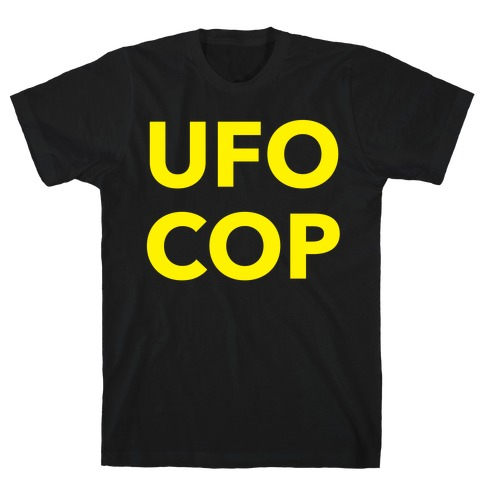 UFO COP Mens T-Shirt