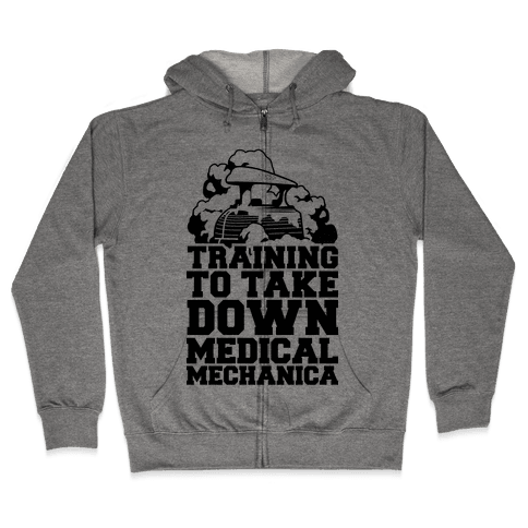Training to Take Down Medical Mechanica Zip Hoodie