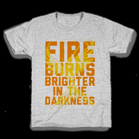 Fire Burns Brighter Kids T-Shirt