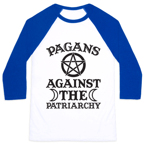 Pagans Against The Patriarchy Baseball Tee