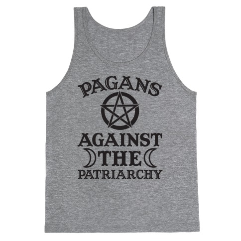 Pagans Against The Patriarchy Tank Top