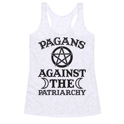 Pagans Against The Patriarchy Racerback Tank Top