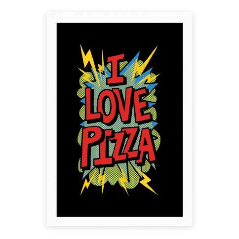 I Love Pizza Pop Art Poster