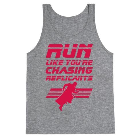 Run Like You're Chasing Replicants Tank Top