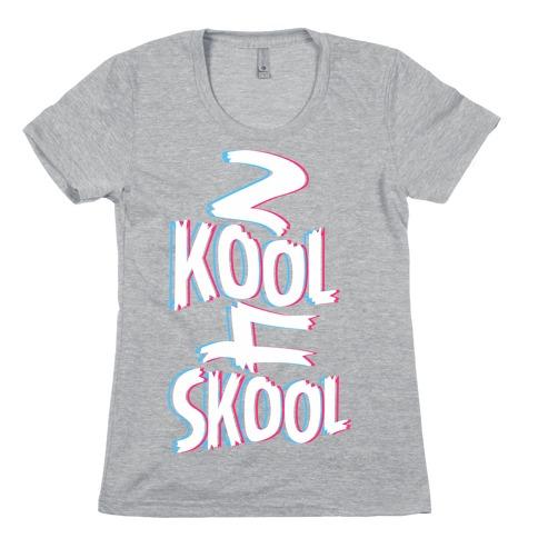 2 Kool 4 Skool Womens T-Shirt