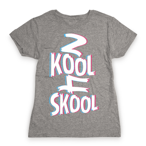 2 Kool 4 Skool Womens T-Shirt