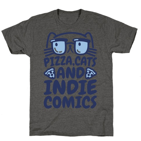 Pizza, Cats and Indie Comics T-Shirt