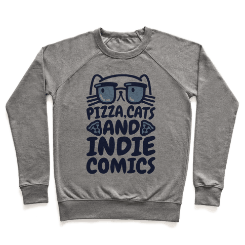 Pizza, Cats and Indie Comics Pullover