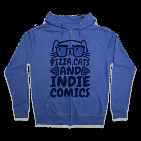 Pizza, Cats and Indie Comics Zip Hoodie