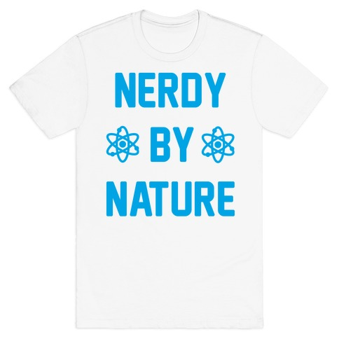 Nerdy By Nature Mens T-Shirt