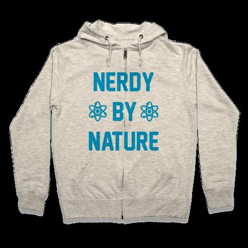 Nerdy By Nature Zip Hoodie