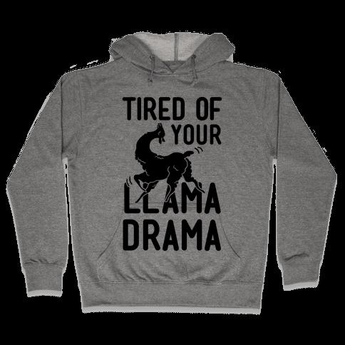 Llama Drama Hooded Sweatshirt