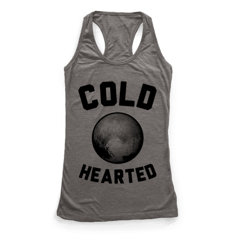 Cold Hearted Pluto Racerback Tank Top
