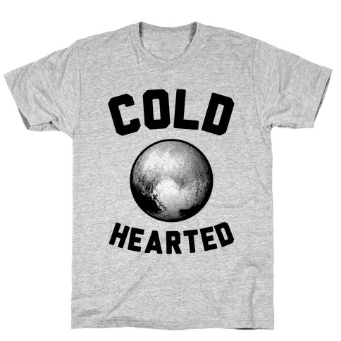 Cold Hearted Pluto T-Shirt