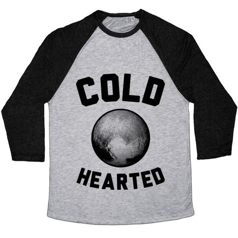 Cold Hearted Pluto Baseball Tee