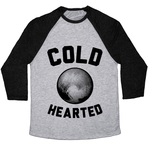 Cold Hearted Pluto Baseball Tee
