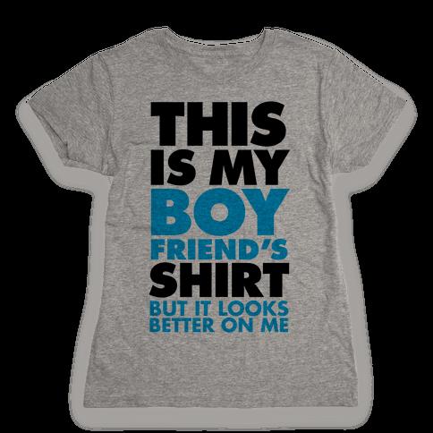 This Is My Boyfriend's Shirt Womens T-Shirt