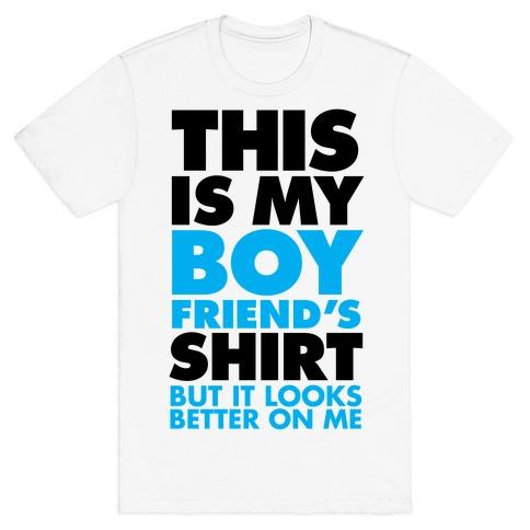 This Is My Boyfriend's Shirt T-Shirt