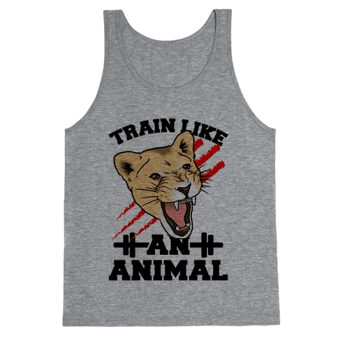 Train Like an Animal (athletic) Tank Top