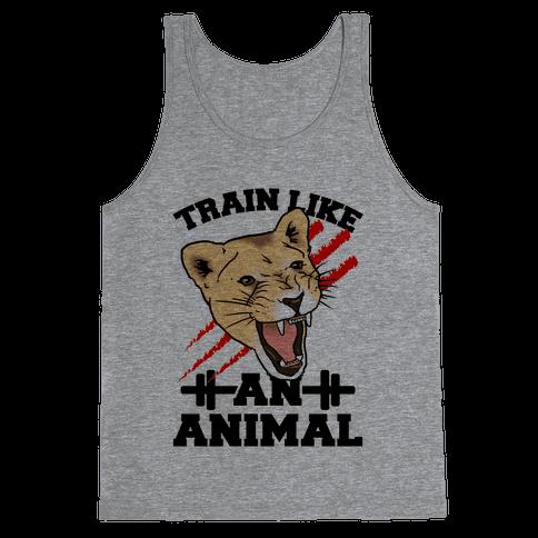 Train Like an Animal (athletic) Tank Top