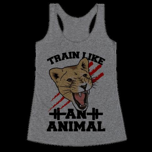 Train Like an Animal (athletic) Racerback Tank Top