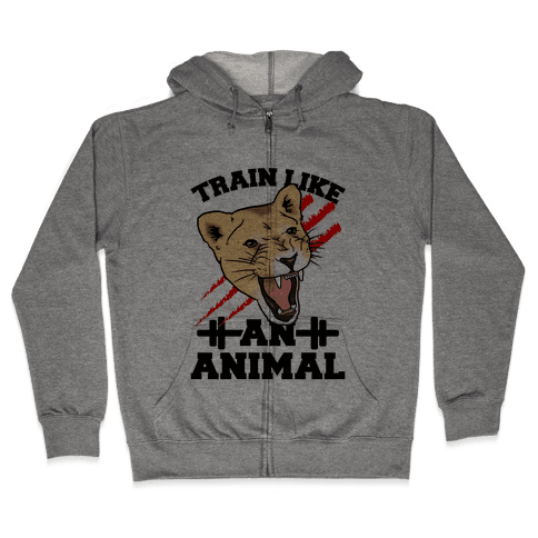 Train Like an Animal (athletic) Zip Hoodie