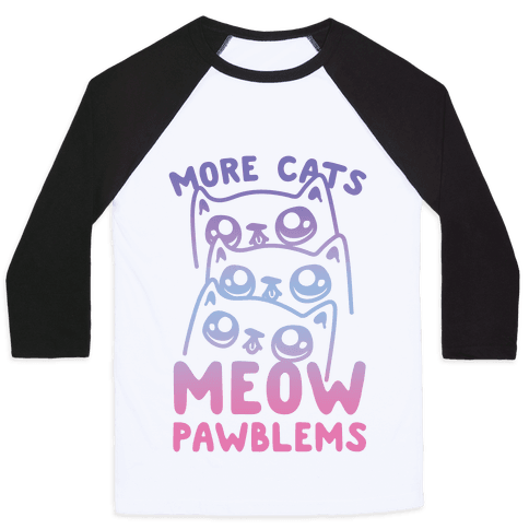 More Cats Meow Pawblems
