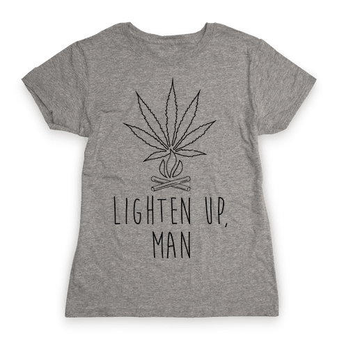 Lighten Up, Man Womens T-Shirt