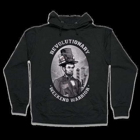 Revolutionary Weekend Warrior Hooded Sweatshirt
