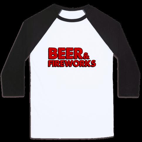 Beer & Fireworks Baseball Tee