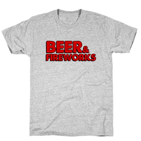 Beer & Fireworks T-Shirt