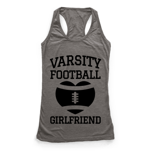 Varsity Football Girlfriend  Racerback Tank Top