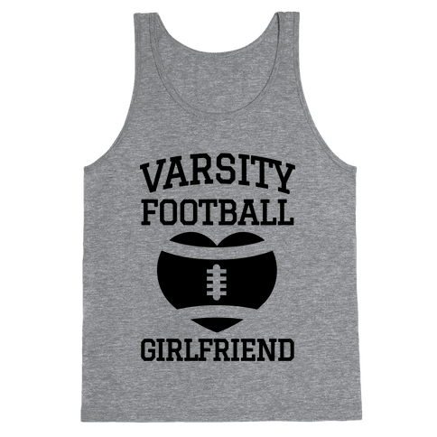 Varsity Football Girlfriend  Tank Top