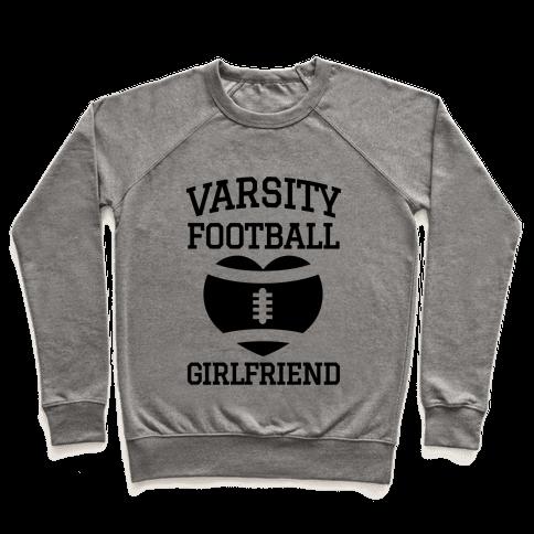 Varsity Football Girlfriend  Pullover